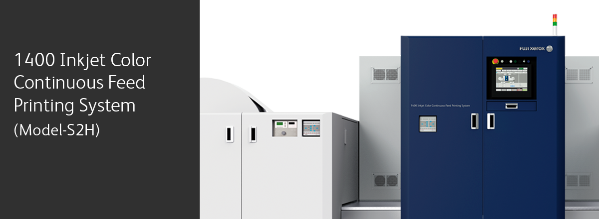 1400 Inkjet Color Continuous Feed Printing System(Model-S2H)。フルカラー連続紙高速インクジェットプリンター。